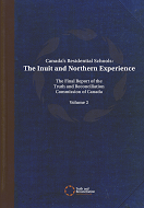 Canada's Residential Schools: The Inuit and Northern Experience