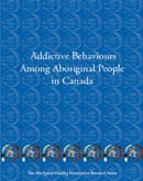 Addictive Behaviours Among Aboriginal People in Canada