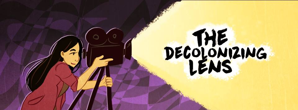 The Decolonizing Lens banner