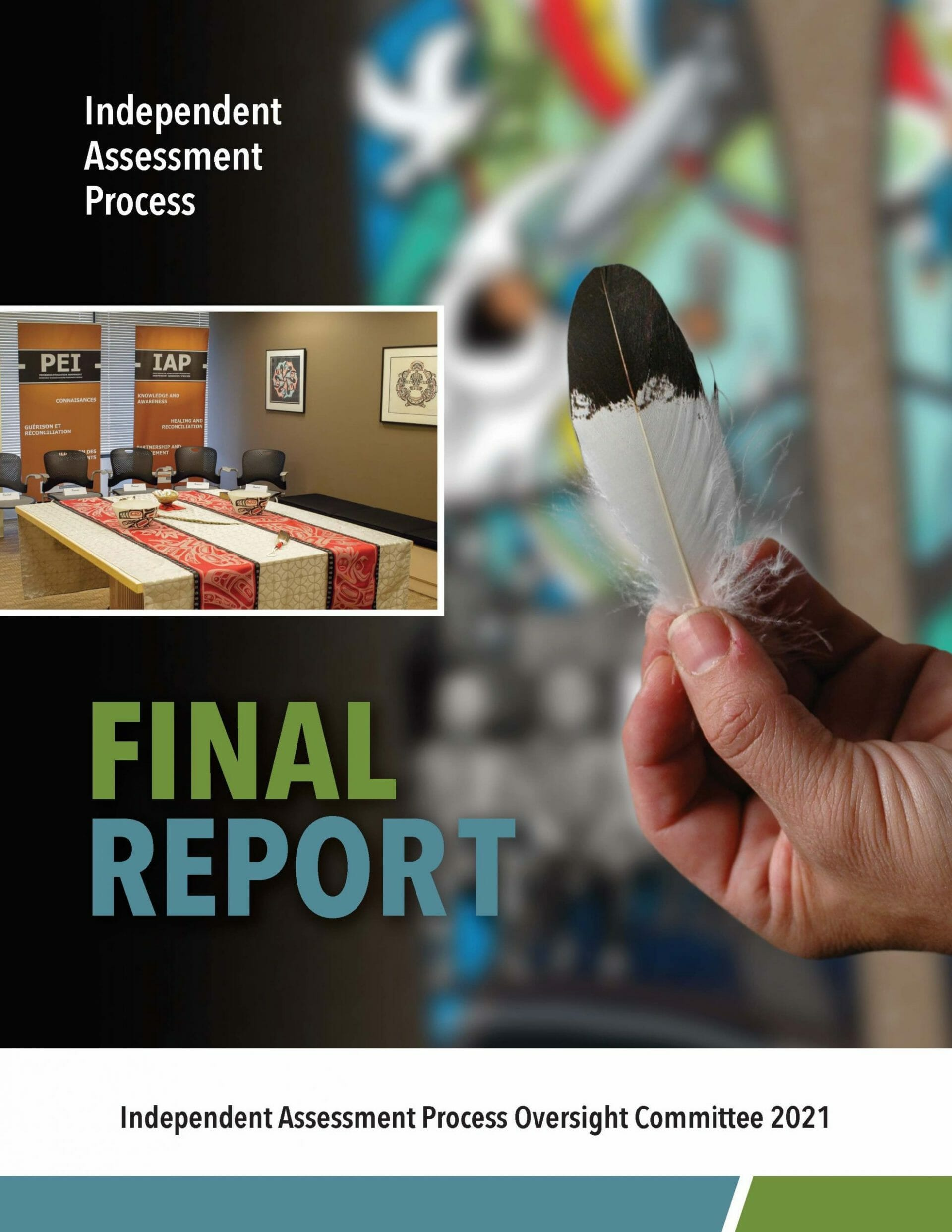 Independent Assessment Process Final Report